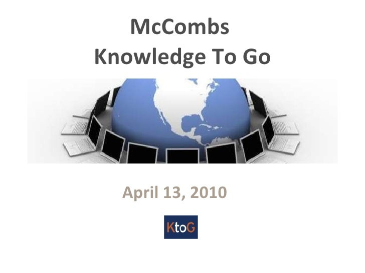 McCombs  Knowledge To Go April 13, 2010