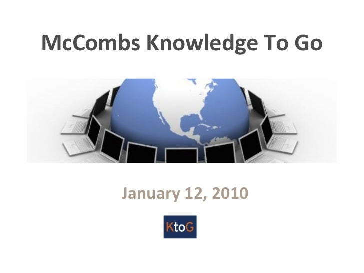 McCombs Knowledge To Go January 12, 2010