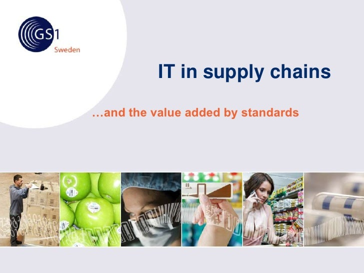 IT in supply chains<br />…and the value added by standards<br />