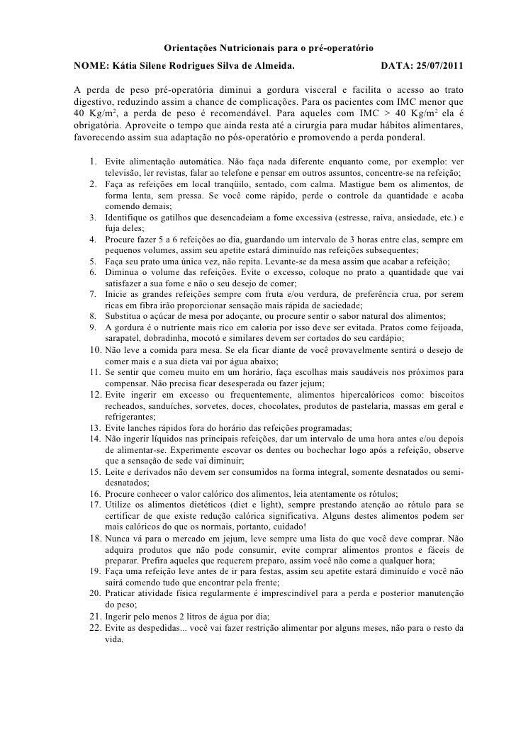 Orientações Nutricionais para o pré-operatórioNOME: Kátia Silene Rodrigues Silva de Almeida.                              ...