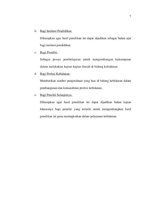 7 b. Bagi Institusi Pendidikan. Diharapkan agar hasil penelitian ini dapat dijadikan sebagai bahan ajar bagi institusi pen...