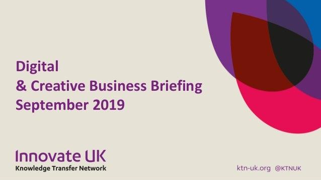 Digital & Creative Business Briefing September 2019