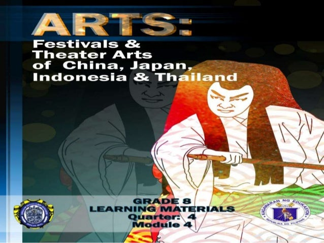 China, Japan, Indonesia, and Thailand Theater Arts and Festival