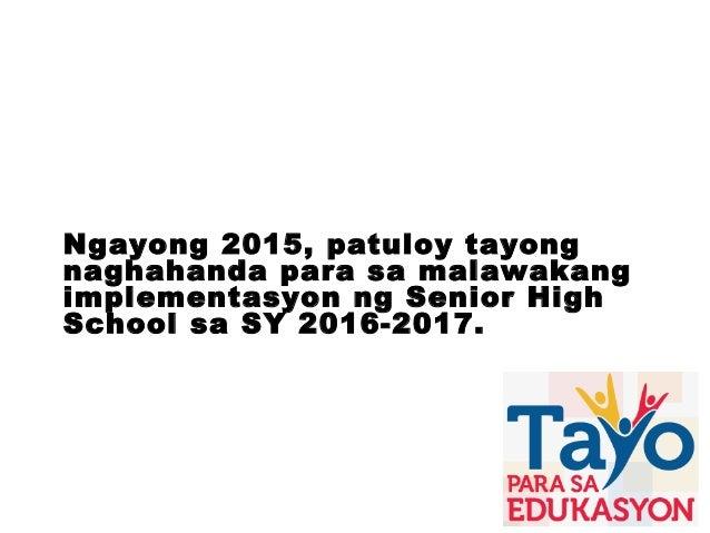 K to 12 presentation tagalog vesion Slide 5