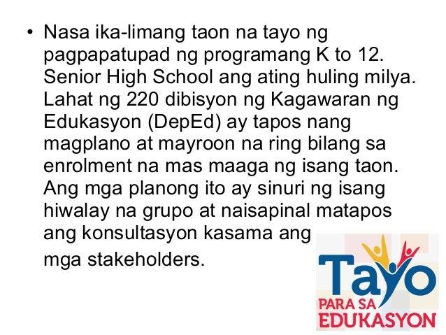 K to 12 presentation tagalog vesion Slide 6