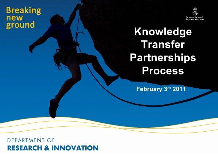 Knowledge  TransferPartnerships  Process February 3rd 2011