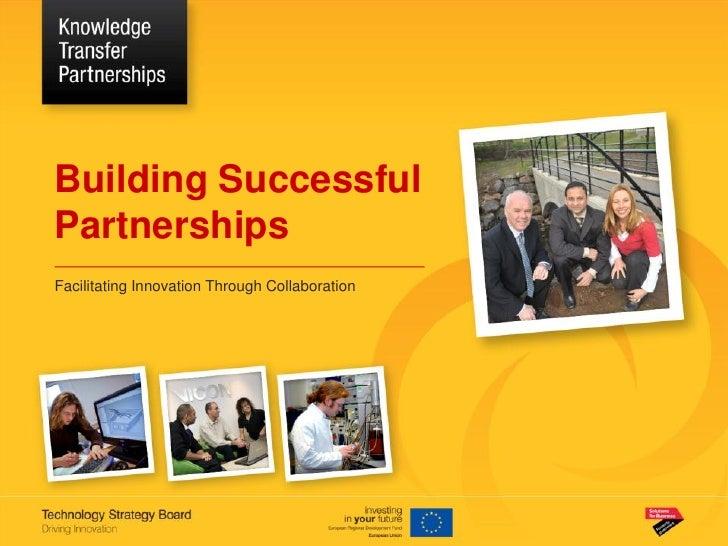 Building SuccessfulPartnershipsFacilitating Innovation Through Collaboration