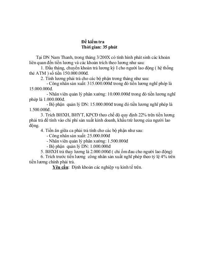 Đề kiểm tra                            Thời gian: 35 phút    Tại DN Nam Thanh, trong tháng 3/200X có tình hình phát sinh c...