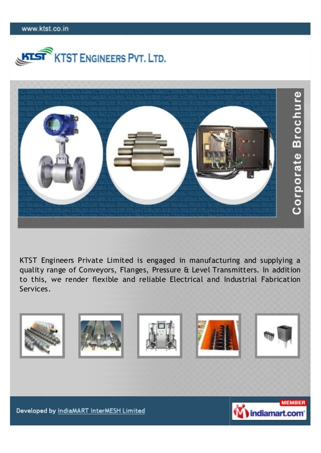 KTST Engineers Private Limited is engaged in manufacturing and supplying aquality range of Conveyors, Flanges, Pressure & ...