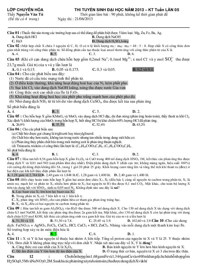  4 trang)  2013 –  05  : 21/06/2013  Câu 01 :Thuốc thử nào trong các trường hợp sau có thể d...