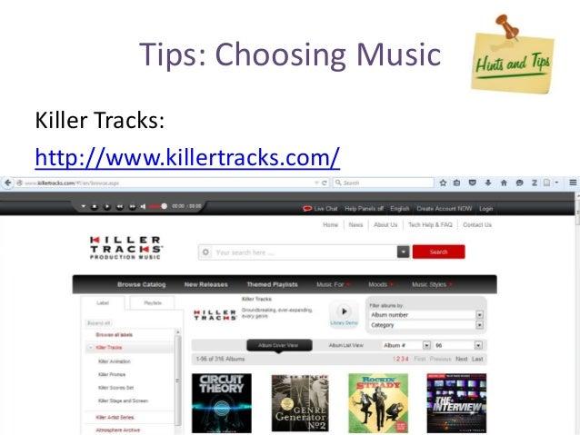 Tips: Choosing Music Killer Tracks: http://www.killertracks.com/