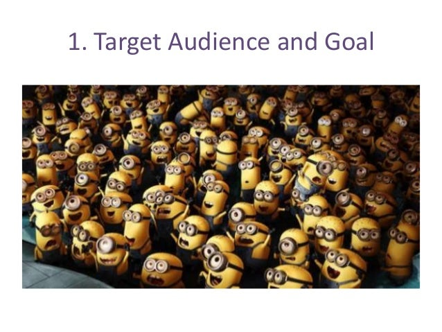 1. Target Audience and Goal