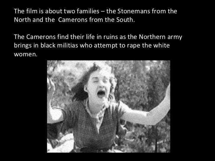 The film is about two families – the Stonemans from the North and the  Camerons from the South. The Camerons find their li...