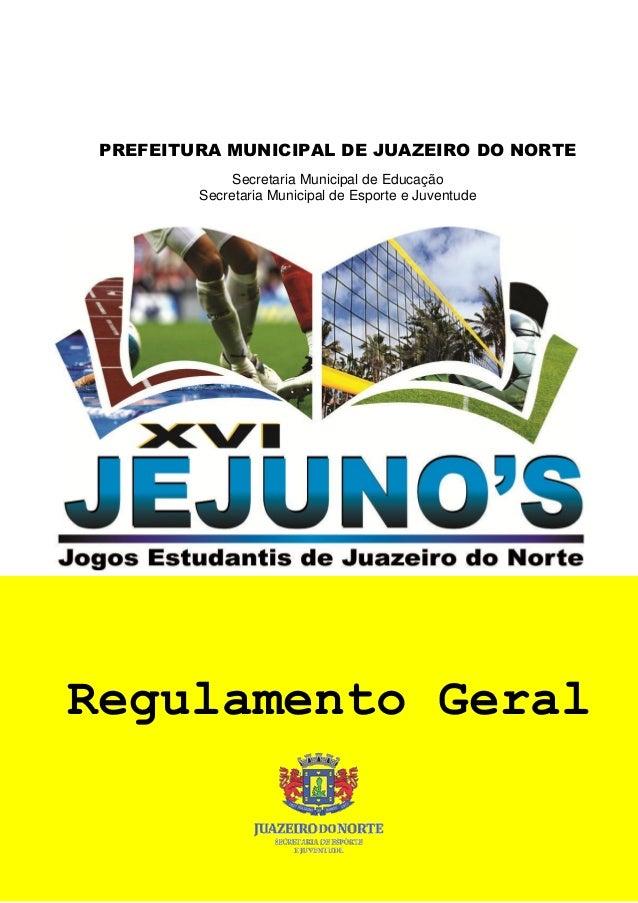PREFEITURA MUNICIPAL DE JUAZEIRO DO NORTE Secretaria Municipal de Educação Secretaria Municipal de Esporte e Juventude Reg...