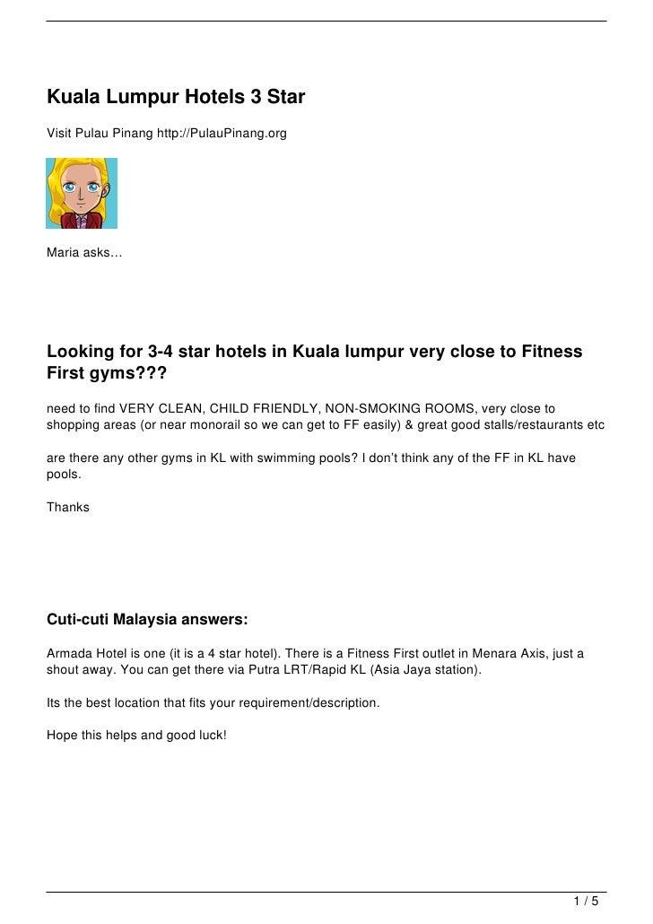 Kuala Lumpur Hotels 3 StarVisit Pulau Pinang http://PulauPinang.orgMaria asks…Looking for 3-4 star hotels in Kuala lumpur ...