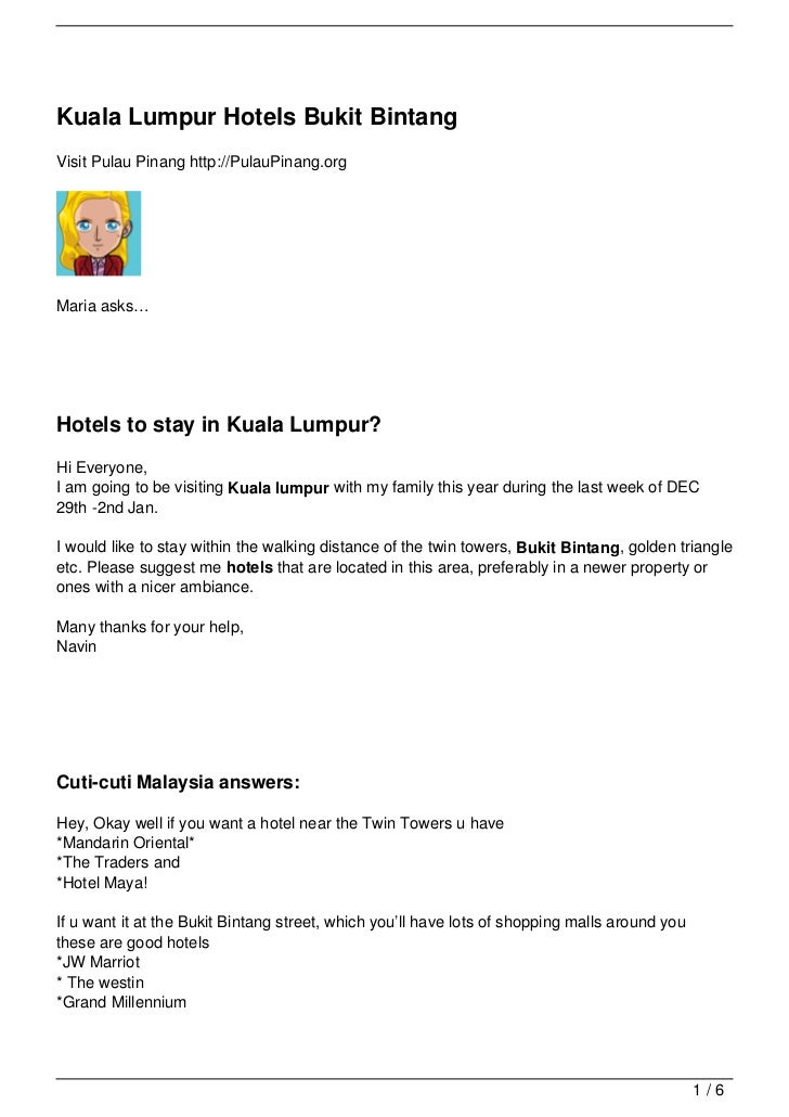 Kuala Lumpur Hotels Bukit BintangVisit Pulau Pinang http://PulauPinang.orgMaria asks…Hotels to stay in Kuala Lumpur?Hi Eve...