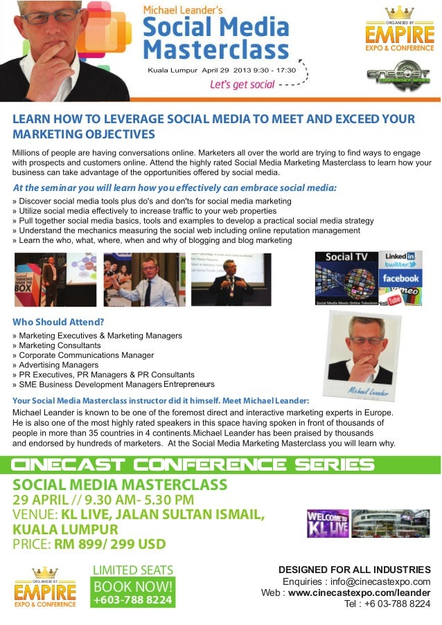 ORGANISED BYLEARN HOW TO LEVERAGE SOCIAL MEDIA TO MEET AND EXCEED YOURMARKETING OBJECTIVESAt the seminar you will learn ho...