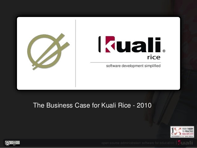 open source administration software for education software development simplified The Business Case for Kuali Rice - 2010
