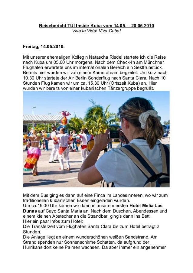Reisebericht TUI Inside Kuba vom 14.05. – 20.05.2010 Viva la Vida! Viva Cuba! Freitag, 14.05.2010: Mit unserer ehemaligen ...