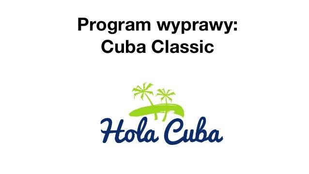 Program wyprawy: Cuba Classic