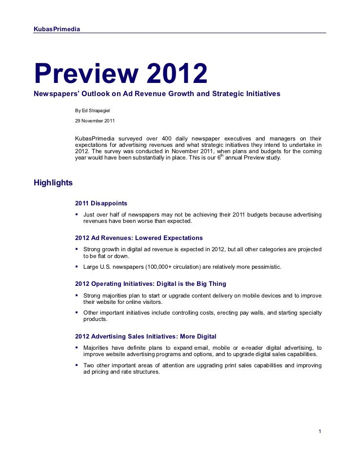 KubasPrimediaPreview 2012Newspapers' Outlook on Ad Revenue Growth and Strategic Initiatives             By Ed Strapagiel  ...