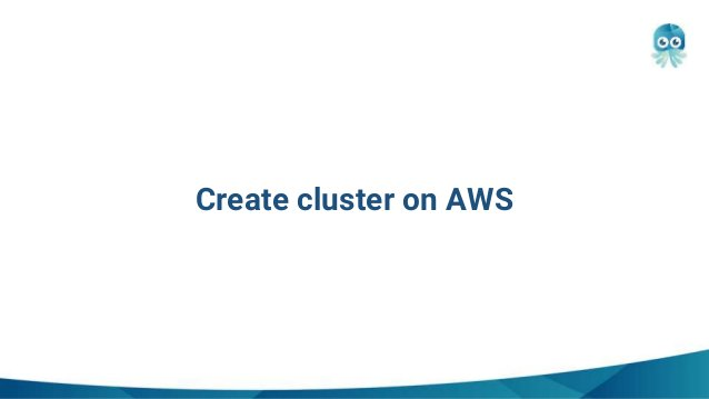 Create cluster on AWS
