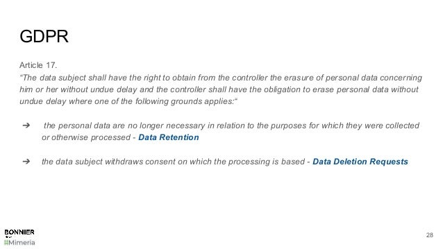 """GDPR Article 17. """"The data subject shall have the right to obtain from the controller the erasure of personal data concern..."""