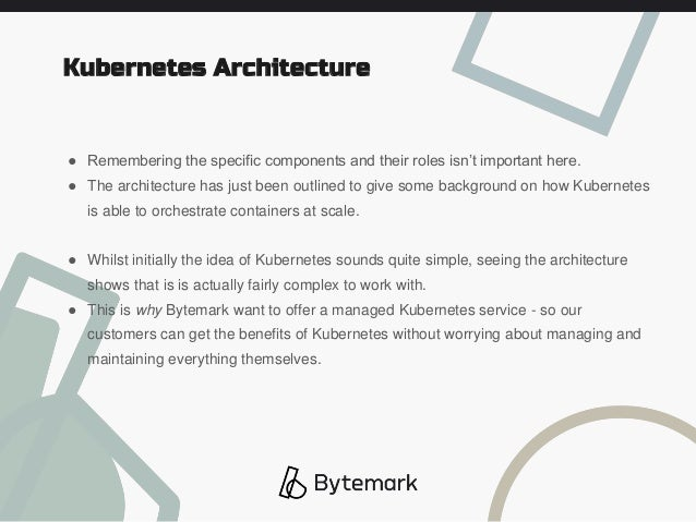 ● Remembering the specific components and their roles isn't important here. ● The architecture has just been outlined to g...