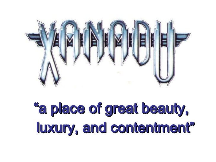 """"""" a place of great beauty, luxury, and contentment"""""""