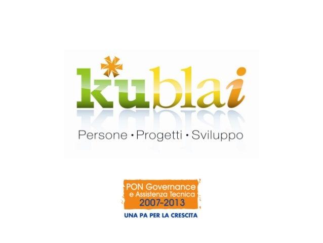 Lo sviluppo e le politiche di coesione • Nasce nel 2008 come iniziativa sperimentale promossa dal Dipartimento per lo Svil...