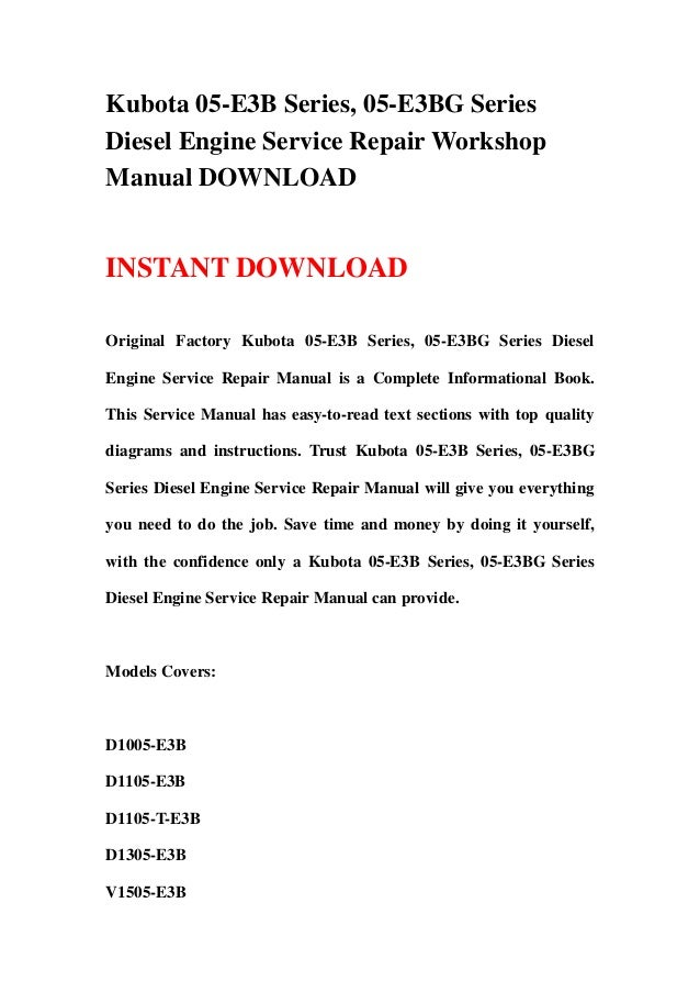 Kubota 05-E3B Series, 05-E3BG SeriesDiesel Engine Service Repair WorkshopManual DOWNLOADINSTANT DOWNLOADOriginal Factory K...