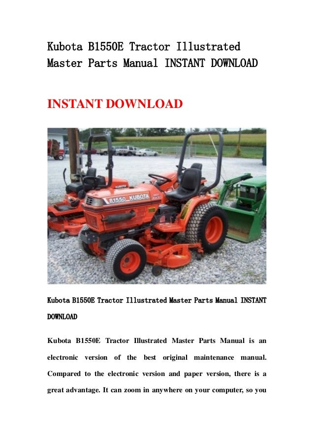 kubota b1550 e tractor illustrated master parts manual instant downlo rh slideshare net kubota b1550 manual pdf kubota b1550 hst manual