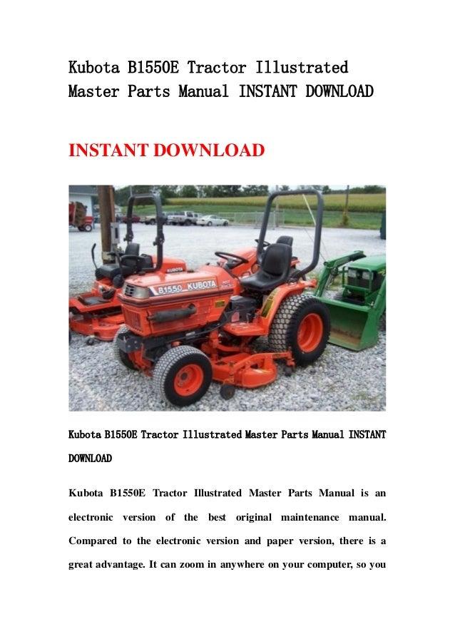 kubota b1550 e tractor illustrated master parts manual instant downlo rh slideshare net Kubota Owner's Manual Kubota Tractor Repair Manual