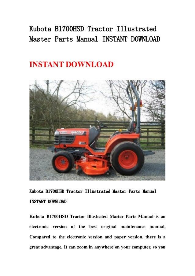 kubota b1700 hsd tractor illustrated master parts manual instant down rh slideshare net Kubota Tractor Restoration Kubota L4060 Parts Manual