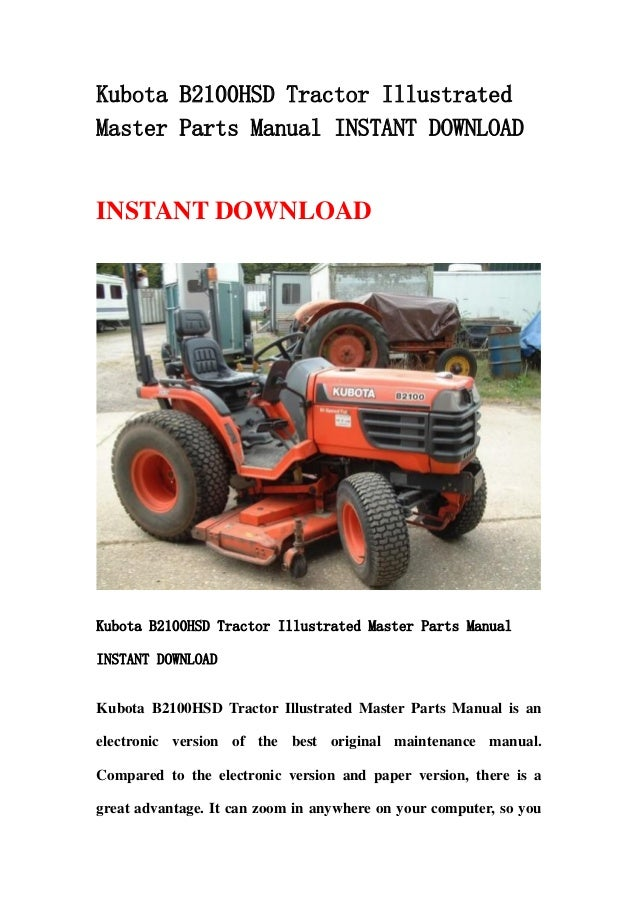 Kubota B2100 Hsd Tractor Illustrated Master Parts Manual Instant Down