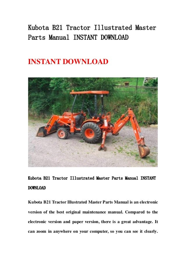 Kubota B21 Tractor Illustrated Master Parts Manual Instant