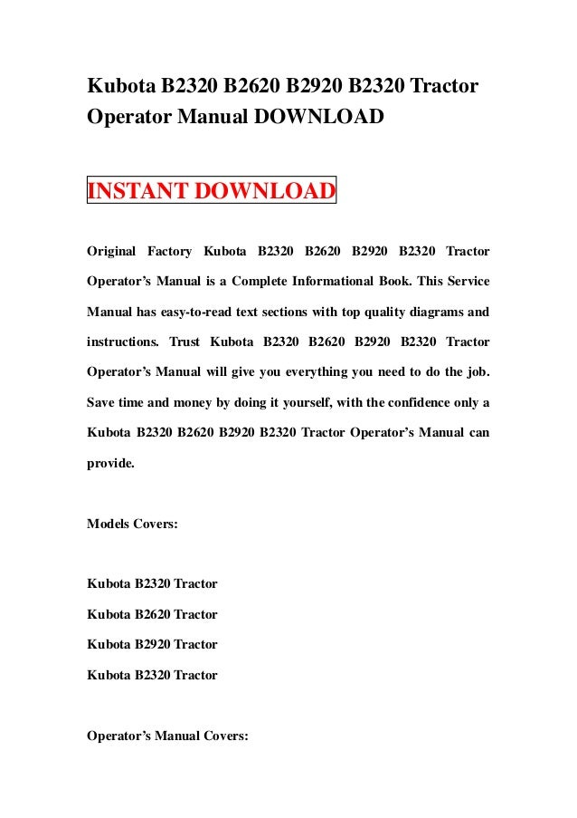 Kubota B2320 B2620 B2920 B2320 Tractor Operator Manual
