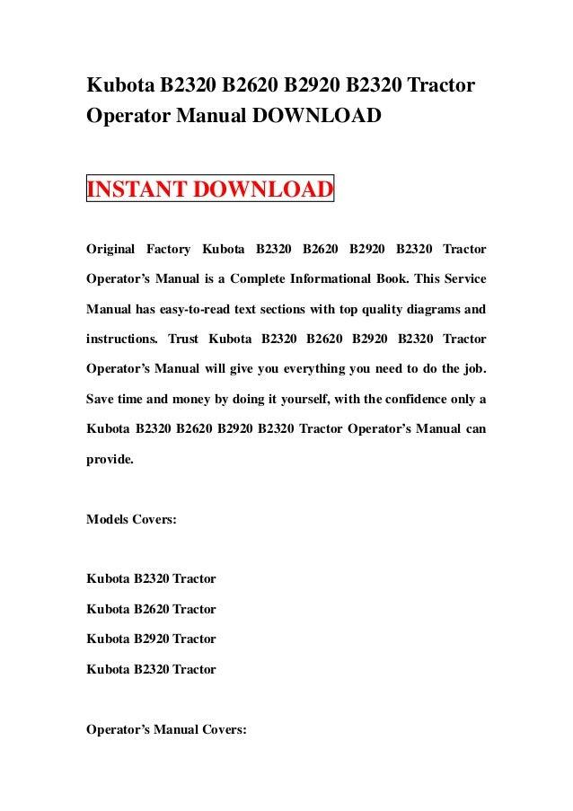 Kubota B2320 B2620 B2920 B2320 TractorOperator Manual DOWNLOADINSTANT DOWNLOADOriginal Factory Kubota B2320 B2620 B2920 B2...