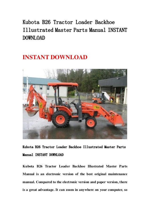 kubota b26 tractor loader backhoe illustrated master parts Kubota Wiring Diagram Online kubota bx 2200 user manual