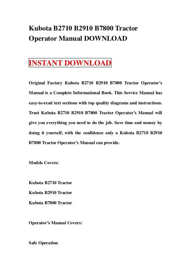 kubota b2710 b2910 b7800 tractor operator manual download rh slideshare net Kubota B7800 Craigslist Kubota B7800 Craigslist