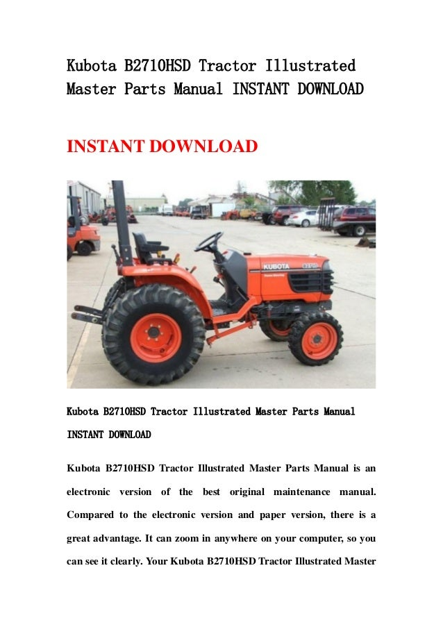 Kubota B2710 Hsd Tractor Illustrated Master Parts Manual Instant Down