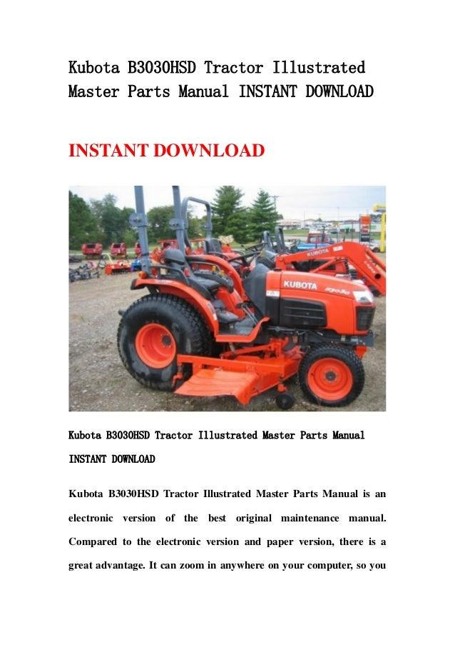 kubota b3030 hsd tractor illustrated master parts manual instant down rh slideshare net B3030 Kubota Tractorinspartburgsc Kubota B3030 Problems