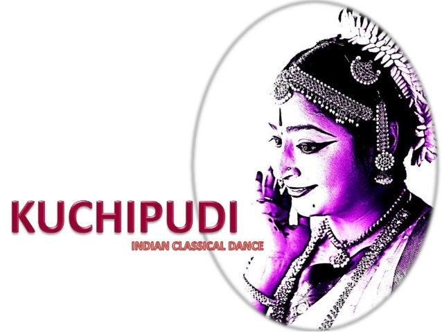 o Kuchipudi is pronounced as Koochipoodi is a Classical  Indian dance originated in Andhra Pradesh, India.o Origin of the ...