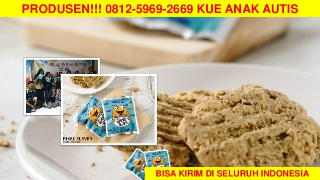 Jurus 081259692669 Resep Kue Untuk Anak Autis Toko Kue