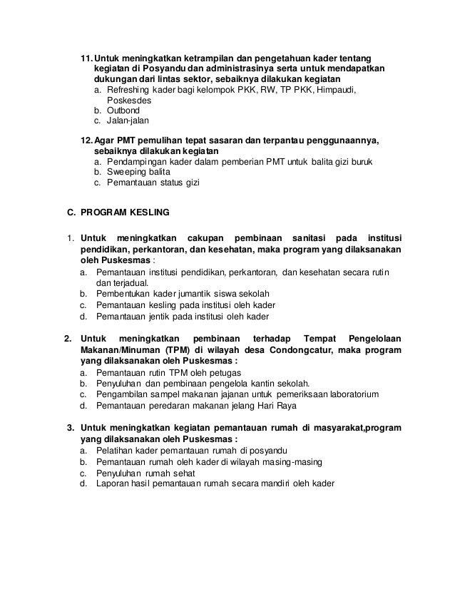 11.Untuk meningkatkan ketrampilan dan pengetahuan kader tentang kegiatan di Posyandu dan administrasinya serta untuk menda...