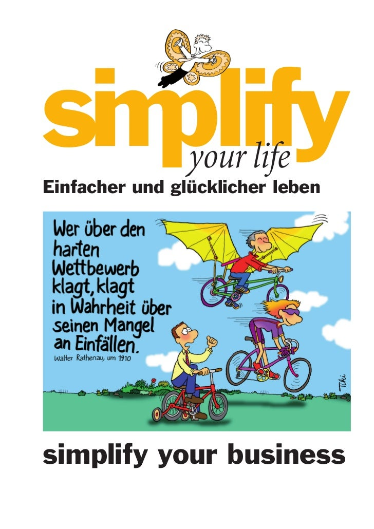 Einfacher und glücklicher lebensimplify your business1 simplify your life Teilnehmerunterlagen