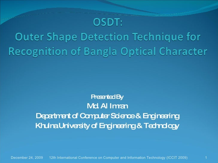 Presented By Md. Al Imran Department of Computer Science & Engineering Khulna University of Engineering & Technology 12th ...