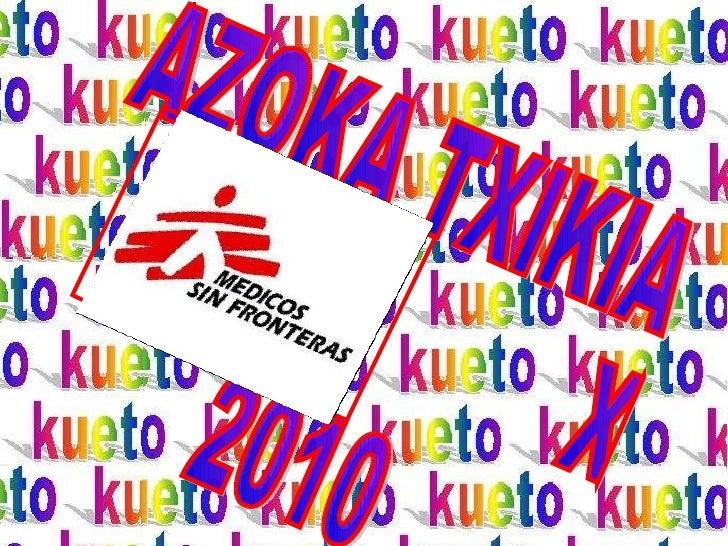 AZOKA TXIKIA XVI 2010