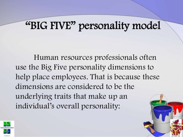 big five personality theory Personality: theories what is personality a modern theory of personality: big five theory of personality is based on the assumption that we are.