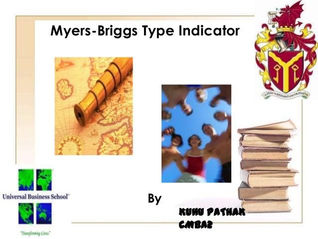 Myers-Briggs Type Indicator By KUHU PATHAK CMBA2